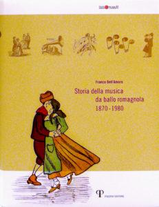 Storia della musica da ballo romagnola 1870-1980
